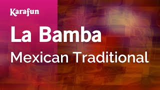 Karaoke La Bamba - Mexican Traditional *