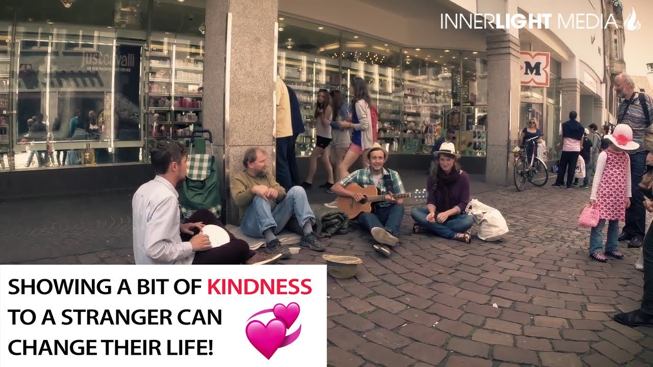 Kindness To A Stranger Can Change Their Life