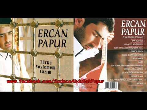Ercan Papur  - Sizin Köydemi Bizim Köydemi (UH) (2013)
