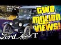 Model T Ford Video Smashes TWO MILLION Views!