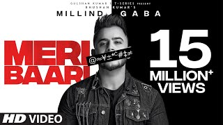 millind-gaba-meri-baari-song-new-hindi-song-2019-bhushan-kumar-t-series