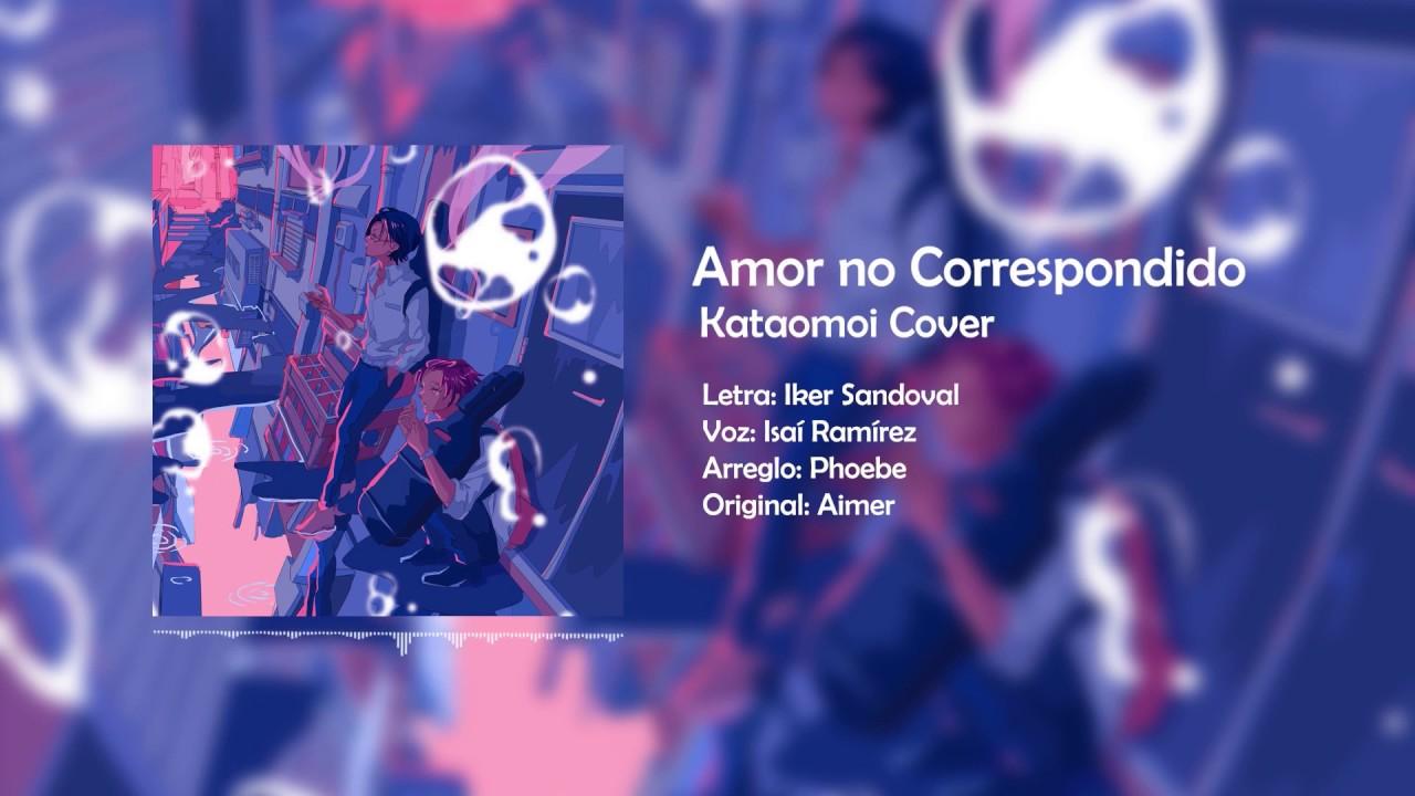 Kataomoi en Español | cover masculino