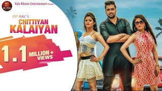 Chittiyan Kalaiyan चिट्टियां कलाईयाँ New Haryanvi 2018 song I Anjali Raghav & Shikha Raghav I OP Rai