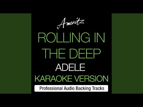 Rolling In The Deep (Originally Performed By Adele)