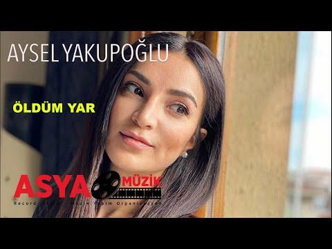Aysel YAKUPOĞLU- Öldüm Yar & Akustik (Official Video)