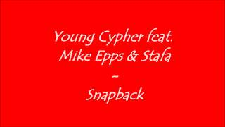 Gambar cover (HQ) Young Cypher - Snapback ft. Mike Epps & Stafa