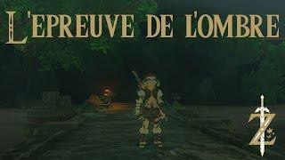 Astuce Zelda Breath of the Wild : L'épreuve de l'ombre