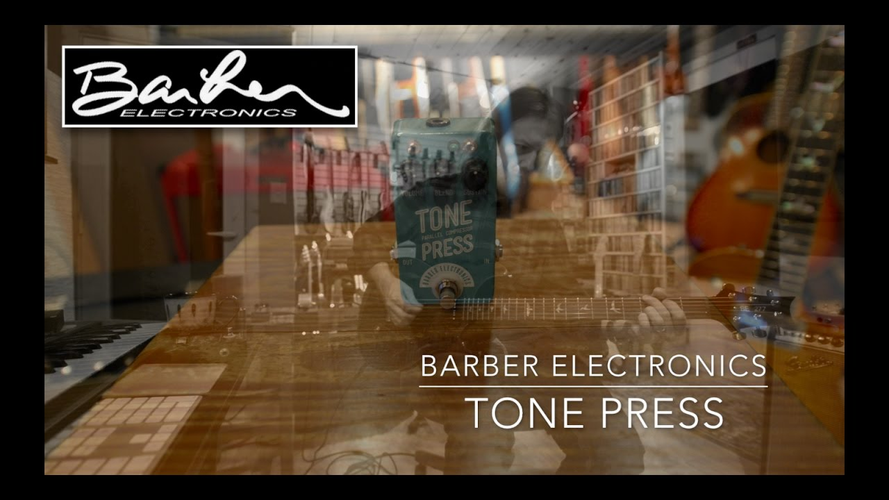 Barber Direct Drive Compact Vs Gain Changer Barber Electronics Tone Press Compressor Demo By Bryan Ewald