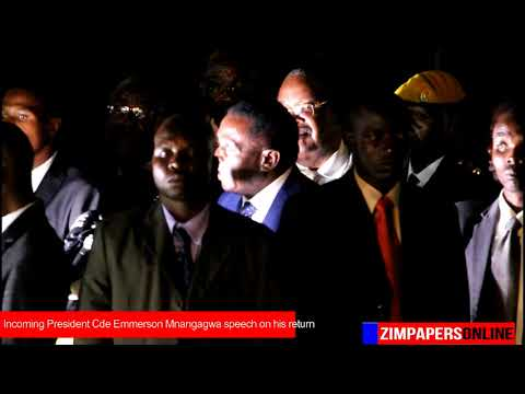 Incoming President Cde Emmerson Mnangagwa speech on his return