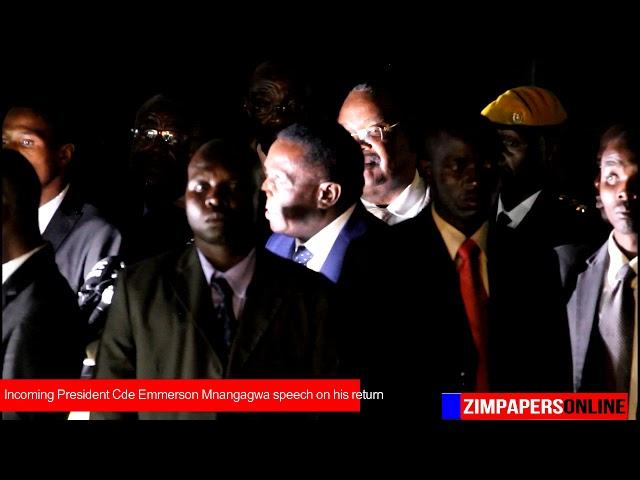 Incoming President Cde Emmerson Mnangagwa speech on his return
