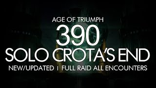 Destiny - Solo 390 Crota Full Raid - Age of Triumph Crota's End