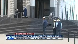 Amish breakaway group guilty of hate crimes