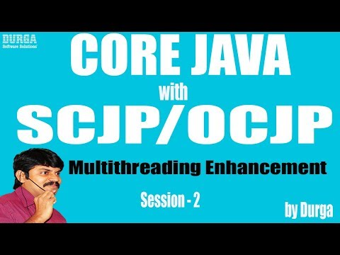 Core Java With OCJP/SCJP: Multithreading Enhancement  Part- 2|| java.util.concurrent package