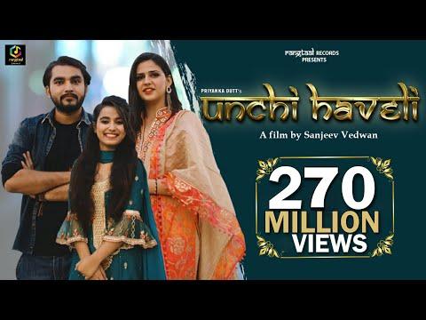 UNCHI HAVELI  ऊँची हवेली Full Song | Feat Pranjal Dahiya  | Sung by Renuka Panwar Aditya Kalkal
