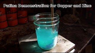 Copper and Zinc Patina Demo
