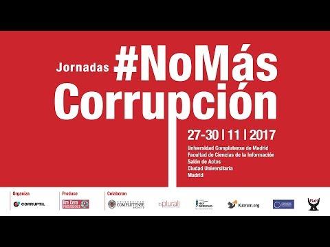 I JORNADAS #NoMásCorrupción UCM. 29-11-17. Tarde