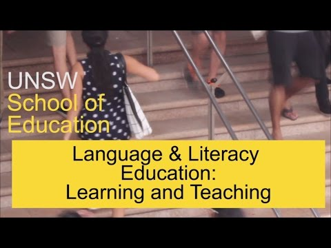 Language & Literacy Learning & Teaching, UNSW School of Education