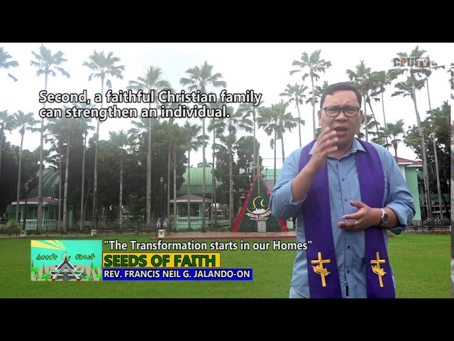 SEEDS OF FAITH EPI 132 The Transformation starts in our Homes