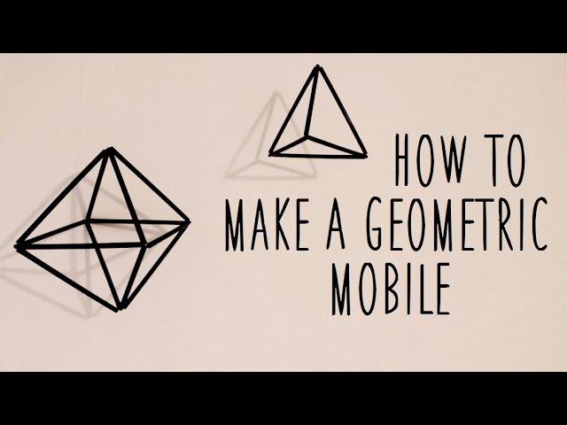♥ DIY Geometric Mobile♥
