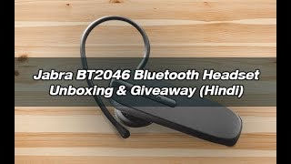 Jabra BT2046 Bluetooth Headset Unboxing & Giveaway (Hindi)