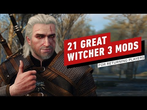 21 Great Witcher 3 Mods For Returning Players