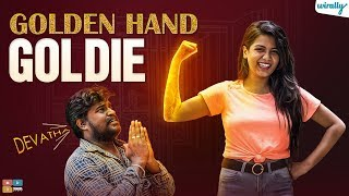 Golden Hand Goldie| Wirally Originals | Tamada Media