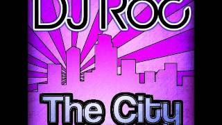 DJ Roc - Light Up the Night