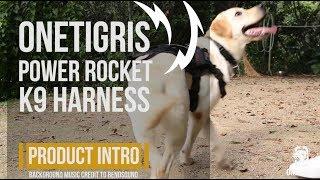 OneTigris POWER ROCKET K9 Harness