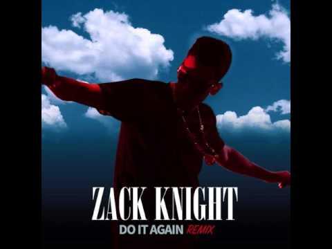 Do It Again – Zack Knight (Pia Mia Refix) song lyrics
