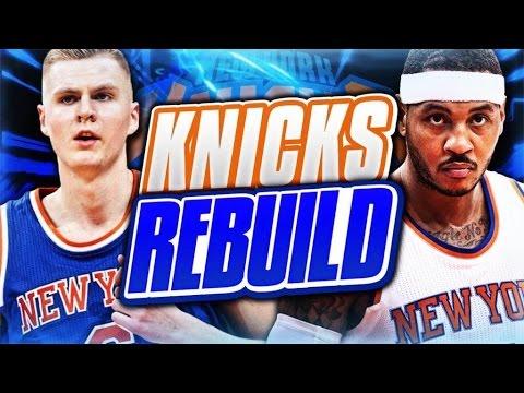 REBUILDING THE NEW YORK KNICKS! NBA 2K17 MY LEAGUE