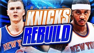 Rebuilding the new york knicks! nba 2k17 my league