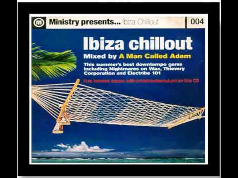 Ibiza Chillout Mixed by A Man Called Adam