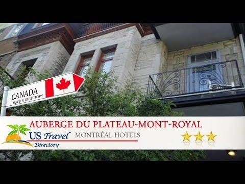 Auberge Du Plateau-Mont-Royal - Montréal Hotels, Canada