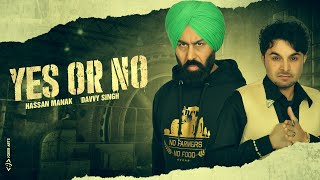 Yes Or No (Hassan Manak) Mp3 Song Download