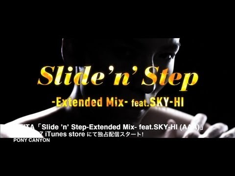 [MV] KEITA / Slide 'n' Step -Extended Mix-feat.SKY-HI(AAA) [Official]