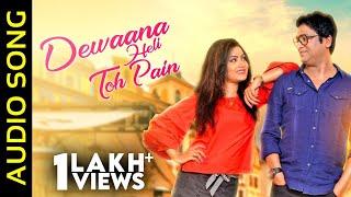 Dewaana Heli Toh Pain | Audio Song | Odia Album | Humane Sagar | Pradeep Kumar | Dimple Mohanty