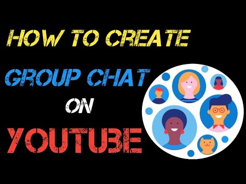 How To Create Group Chat On YouTube  | YouTube Group Chat