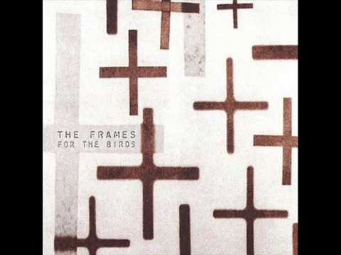 The Frames - Early bird (2001) - YouTube