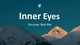 Inner Eyes - Discover Real Me