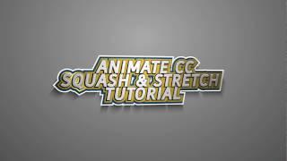 Adobe Animate CC: Squash & Stretch Tutoriel