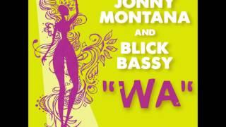 Jonny Montana, Blick Bassy - Wa (Reprise)