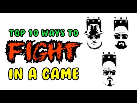 Top 10 Ways to FIGHT in a game