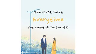 Download Chen (EXO) Feat. Punch - Everytime (Descendant of The Sun OST Part 2) [Sub Indo] Mp3