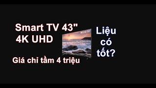 Quánh giá lại Smart Tivi TCL 4K 43 inch L43U50 sau 2 tháng sử dụng