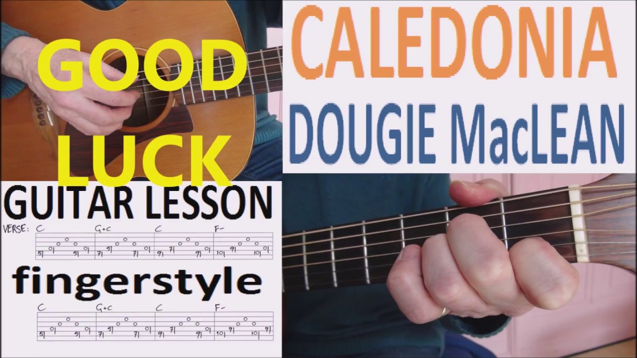 Caledonia Dougie Maclean Fingerstyle Guitar Lesson Youtube