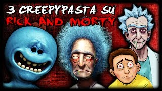 3 Creepypasta che forse non sai su RICK and MORTY