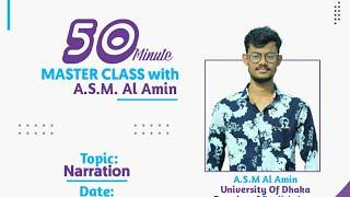 Narration Master Class with A.S.M.Al Amin   JSC    SSC    HSC