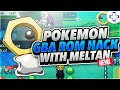New Pokemon GBA Rom Hack with Meltan - The Brand New Pokémon from Pokemon Let's Go Pikachu!