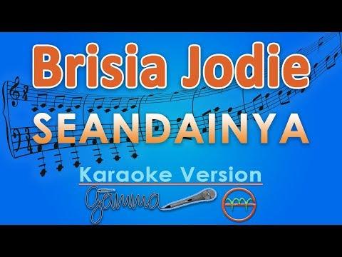 Brisia Jodie - Seandainya (Karaoke) | GMusic