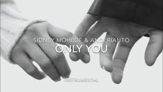 Download ONLY YOU - SIDNEY MOHEDE & ANDI RIANTO | INSTRUMENTAL WITH LYRICS